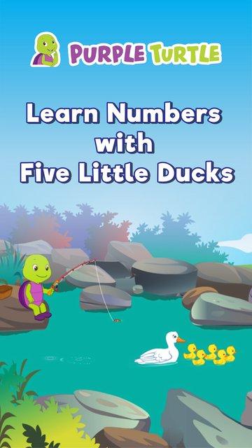 Purple Turtle Learn Numbers With Five Little Ducks