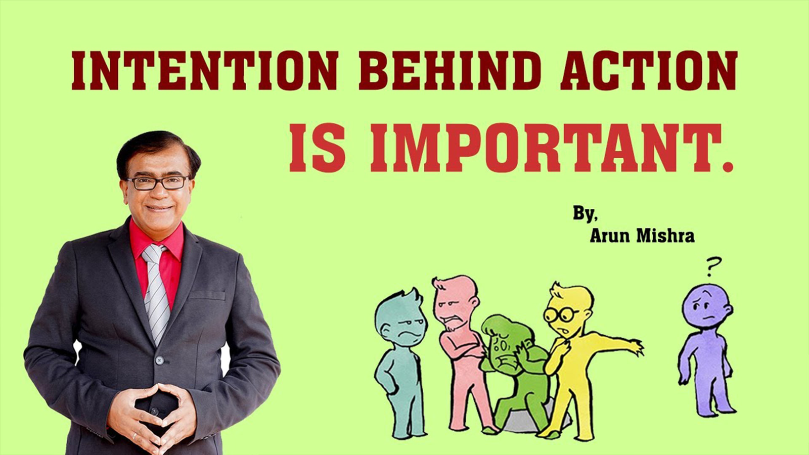 Intention Behind Action Is Important