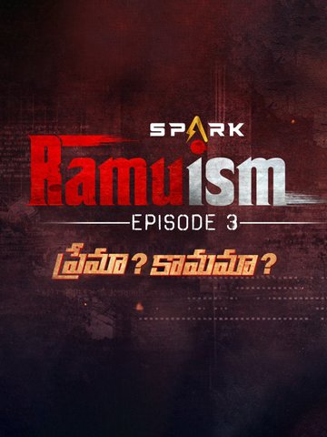 A SPARK OF RAMUISM(EPISODE-3)